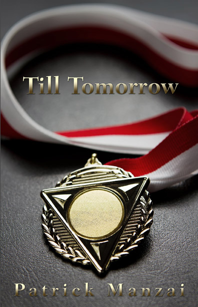 Till Tomorrow by Patrick K. Manzi