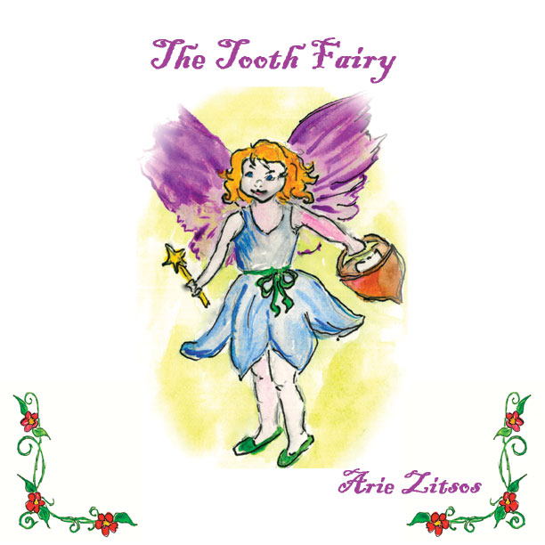 The Tooth Fairy -- Arie Zitsos