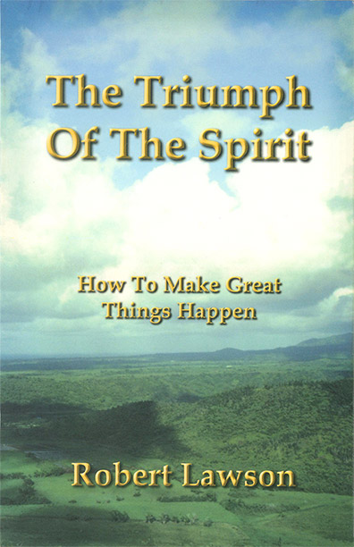 The Triumph of the Spirit by Robert L. Lawson