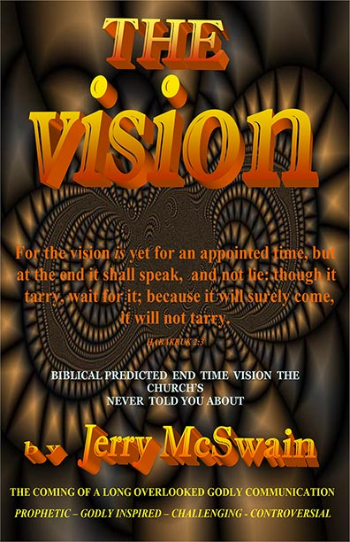 The Vision by Jerry McSwain