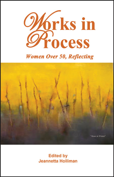Works in Process: Women Over 50 Reflecting