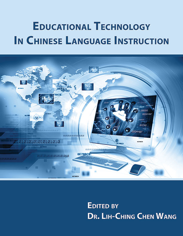 Educational Technology in Chinese Language Instruction by Wang