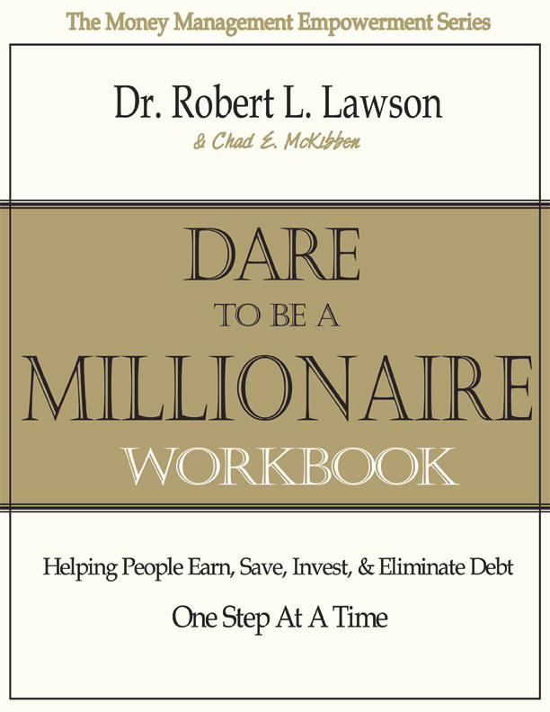 Dare to Be a Millionaire Workbook (Coil) -- Lawson & McKibben