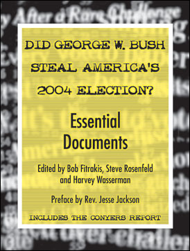 Did George W. Bush Steal America's 2004 Election?