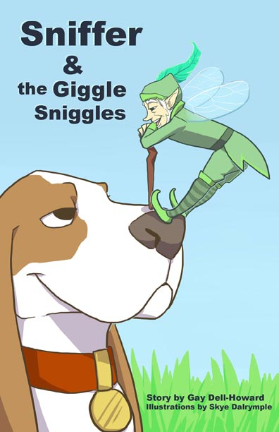 Sniffer and the Giggle Sniggles by Gay Dell-Howard
